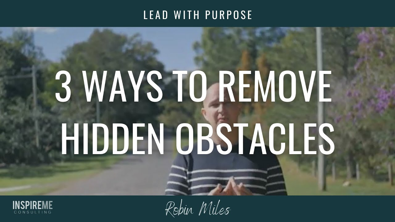 Remove Hidden Obstacles