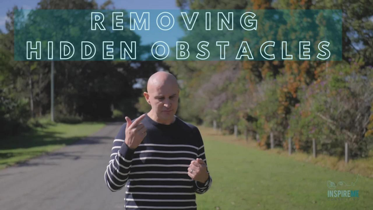 Coaching Strategy on how to to Remove Hidden Obstacles and Challenges