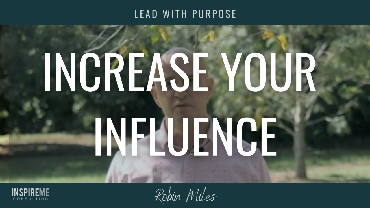 How to increase your influence